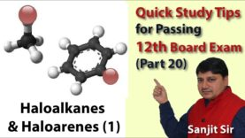 Quick tips class 12th Chemistry Exam/Tips/Notes (Part 21) – Haloalkanes and Haloarenes (2)